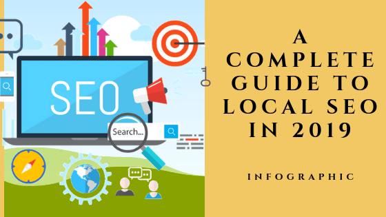 A Complete Guide To Local SEO in 2019